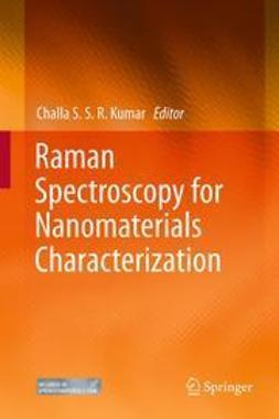 Kumar, Challa S. S. R. - Raman Spectroscopy for Nanomaterials Characterization, ebook