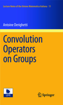 Derighetti, Antoine - Convolution Operators on Groups, ebook