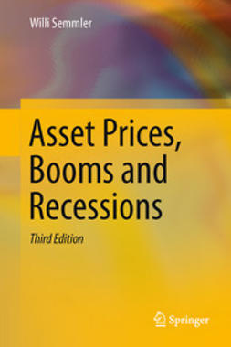 Semmler, Willi - Asset Prices, Booms and Recessions, e-bok