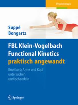 Suppé, Barbara - FBL Klein-Vogelbach Functional Kinetics praktisch angewandt, e-bok