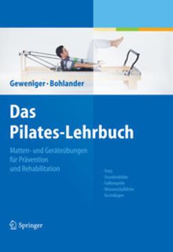 Geweniger, Verena - Das Pilates-Lehrbuch, e-kirja