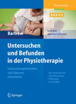 Bartrow, Kay - Untersuchen und Befunden in der Physiotherapie, ebook