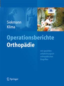 Siekmann, Holger - Operationsberichte Orthopädie, ebook