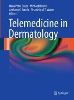 Soyer, Hans Peter - Telemedicine in Dermatology, ebook