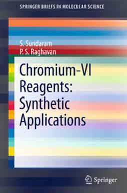 Sundaram, S. - Chromium -VI  Reagents: Synthetic Applications, ebook