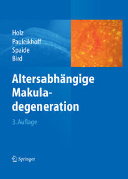 Holz, Frank G. - Altersabhängige Makuladegeneration, ebook
