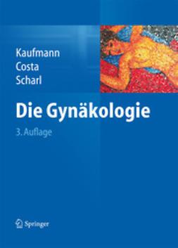 Kaufmann, Manfred - Die Gynäkologie, ebook