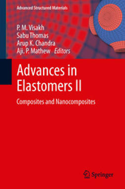 Visakh, P. M. - Advances in Elastomers II, e-kirja