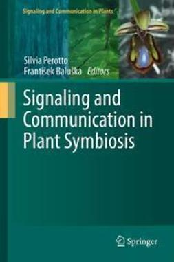 Perotto, Silvia - Signaling and Communication in Plant Symbiosis, ebook