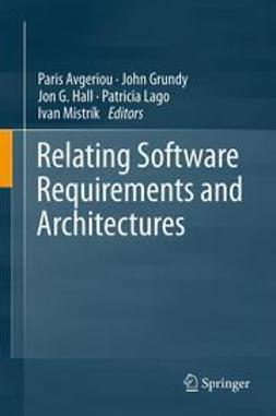 Avgeriou, Paris - Relating Software Requirements and Architectures, e-bok