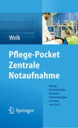 Welk, Ina - Pflege-Pocket Zentrale Notaufnahme, ebook