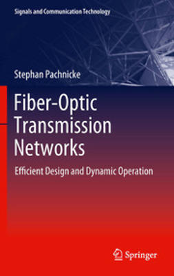 Pachnicke, Stephan - Fiber-Optic Transmission Networks, ebook