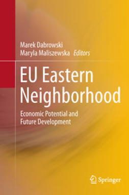 Dabrowski, Marek - EU Eastern Neighborhood, e-bok