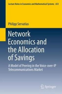 Servatius, Philipp - Network Economics and the Allocation of Savings, ebook