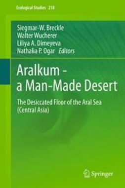 Breckle, Siegmar-W. - Aralkum - a Man-Made Desert, ebook