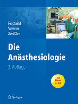 Rossaint, Rolf - Die Anästhesiologie, e-bok