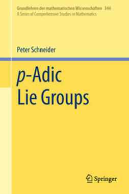 Schneider, Peter - p-Adic Lie Groups, ebook