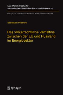 Pritzkow, Sebastian - Das völkerrechtliche Verhältnis zwischen der EU und Russland im Energiesektor, ebook