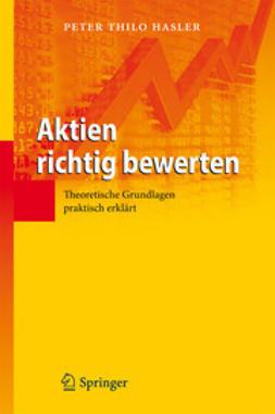 Hasler, Peter Thilo - Aktien richtig bewerten, ebook