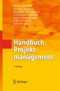 Kuster, Jürg - Handbuch Projektmanagement, ebook