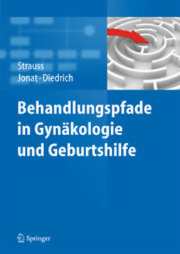 Strauss, Alexander - Behandlungspfade in Gynäkologie und Geburtshilfe, ebook
