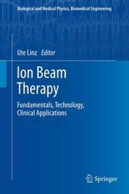 Linz, Ute - Ion Beam Therapy, ebook