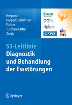 Herpertz, Stephan - S3-Leitlinie Diagnostik und Behandlung der Essstörungen, ebook