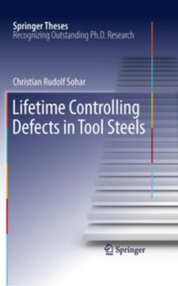 Sohar, Christian Rudolf - Lifetime Controlling Defects in Tool Steels, ebook