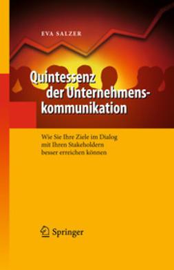 Salzer, Eva - Quintessenz der Unternehmenskommunikation, ebook