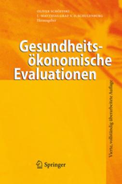 Schöffski, Oliver - Gesundheitsökonomische Evaluationen, ebook