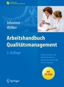 Johannes, Heike - Arbeitshandbuch Qualitätsmanagement, ebook