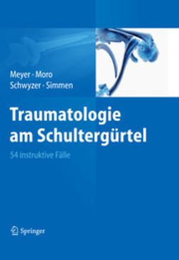 Meyer, Rainer-Peter - Traumatologie am Schultergürtel, ebook
