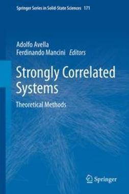 Avella, Adolfo - Strongly Correlated Systems, ebook