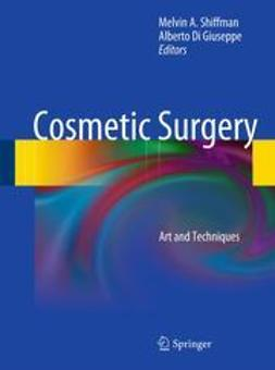 Shiffman, Melvin A. - Cosmetic Surgery, e-kirja