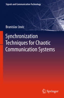 Jovic, Branislav - Synchronization Techniques for Chaotic Communication Systems, ebook