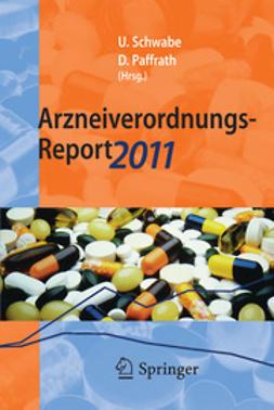 Schwabe, Ulrich - Arzneiverordnungs-Report 2011, ebook