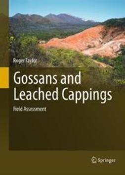 Taylor, Roger - Gossans and Leached Cappings, ebook