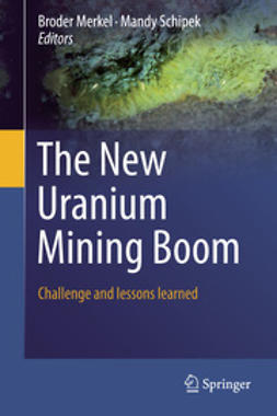 Merkel, Broder - The New Uranium Mining Boom, ebook