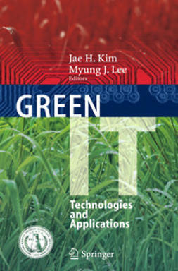 Kim, Jae H. - Green IT: Technologies and Applications, ebook