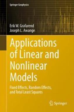 Awange, Joseph - Linear and Nonlinear Models, ebook