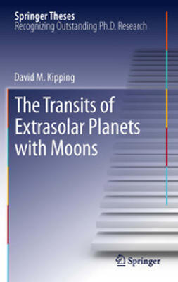 Kipping, David M. - The Transits of Extrasolar Planets with Moons, ebook