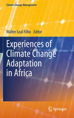 Filho, Walter Leal - Experiences of Climate Change Adaptation in Africa, ebook