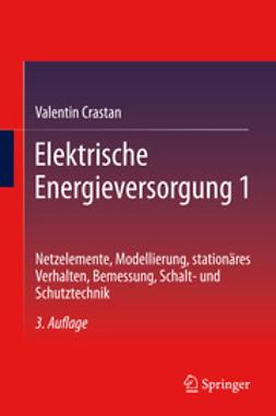 Crastan, Valentin - Elektrische Energieversorgung 1, ebook