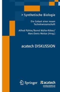 Pühler, Alfred - Synthetische Biologie, ebook