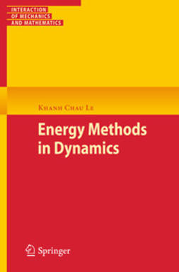 Le, Khanh Chau - Energy Methods in Dynamics, ebook