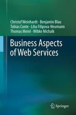 Weinhardt, Christof - Business Aspects of Web Services, ebook