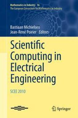 Michielsen, Bastiaan - Scientific Computing in Electrical Engineering SCEE 2010, ebook