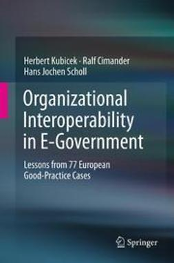 Kubicek, Herbert - Organizational Interoperability in E-Government, ebook
