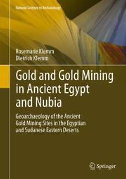 Klemm, Rosemarie - Gold and Gold Mining in Ancient Egypt and Nubia, ebook
