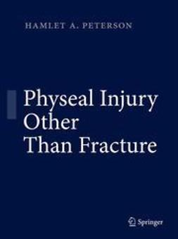 Peterson, Hamlet A. - Physeal Injury Other Than Fracture, ebook